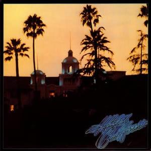 Eagles'ın 1976 Hotel California albüm kapağı